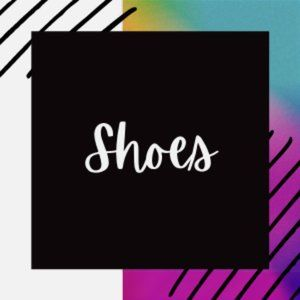 Womens, Mens, Girls, Boys and Baby Shoes!